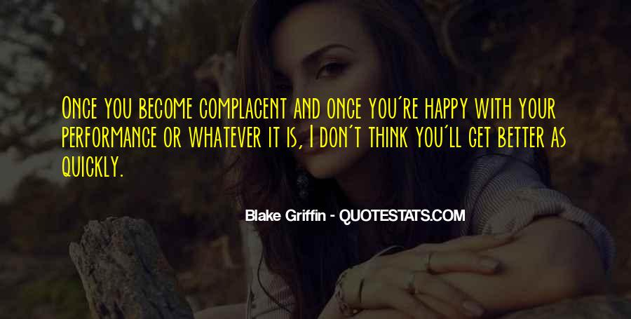 Complacent Quotes #355169