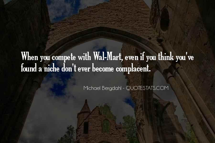 Complacent Quotes #370124