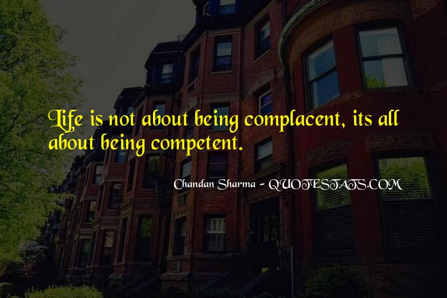 Complacent Quotes #372877