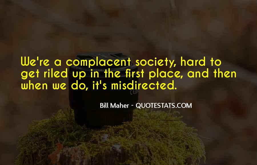 Complacent Quotes #398723