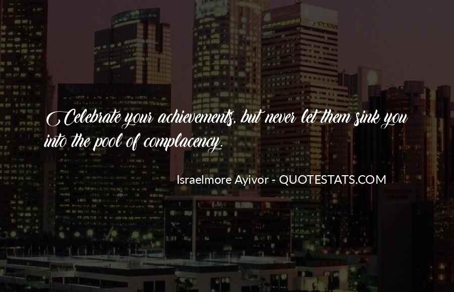 Complacent Quotes #421644