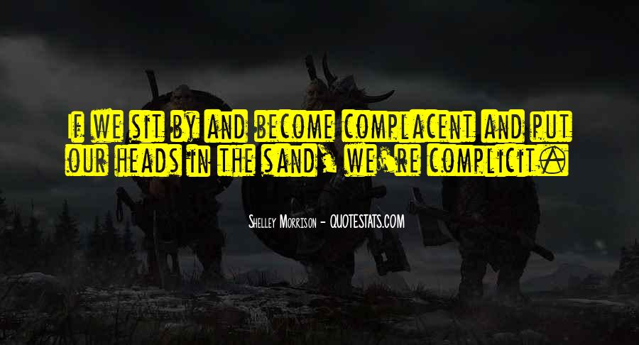 Complacent Quotes #520327