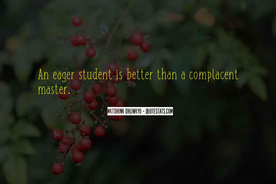 Complacent Quotes #903593