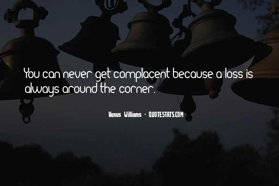 Complacent Quotes #967714