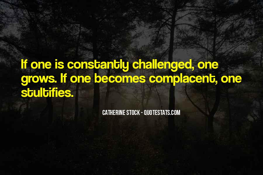 Complacent Quotes #981977