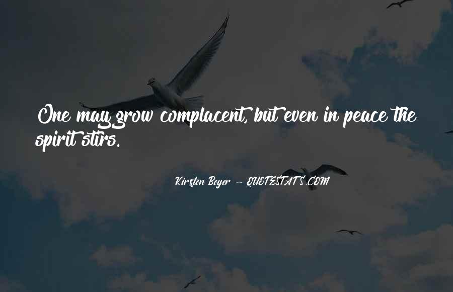 Complacent Quotes #987524