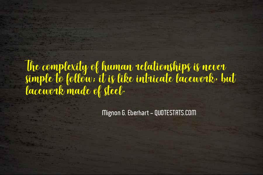 Complexity Of Relationships Quotes #1532591