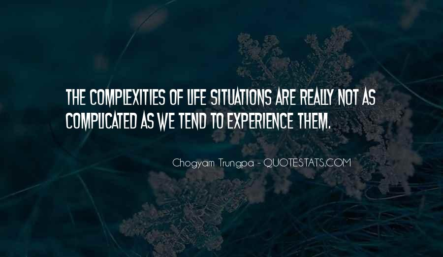 Complicated Situation Quotes #1632807