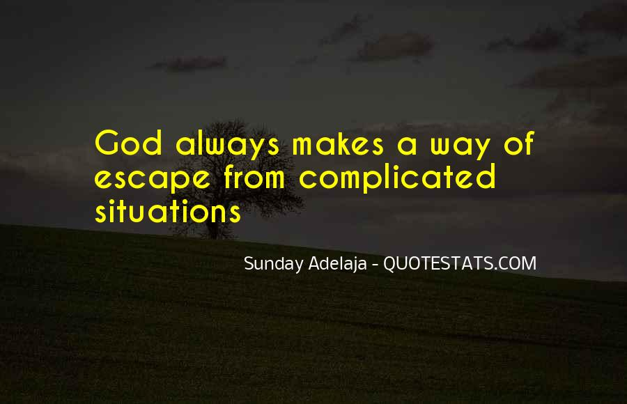 Complicated Situation Quotes #24556