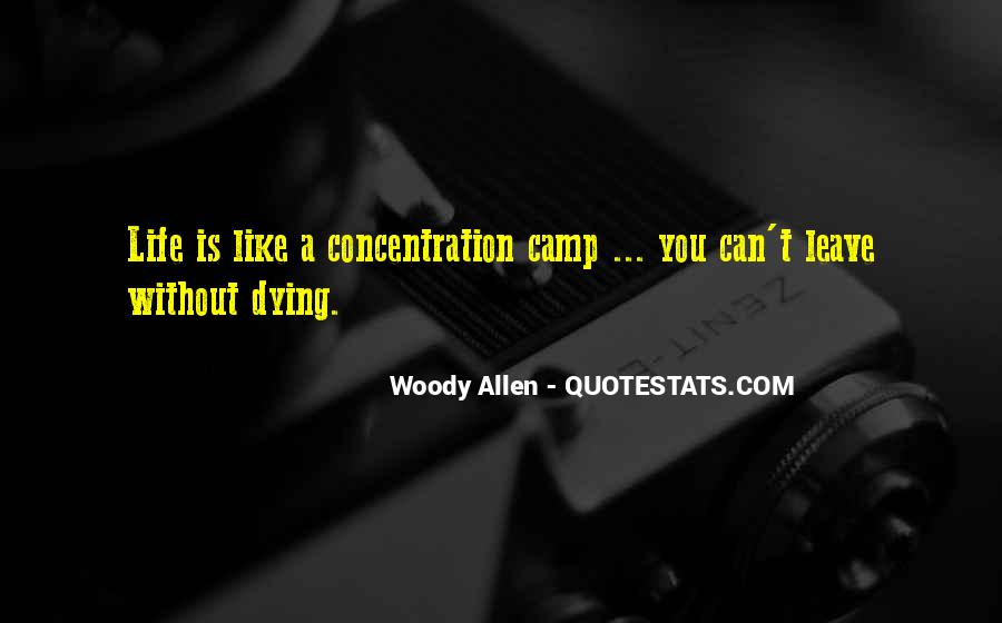 Concentration Camp Quotes #1165907