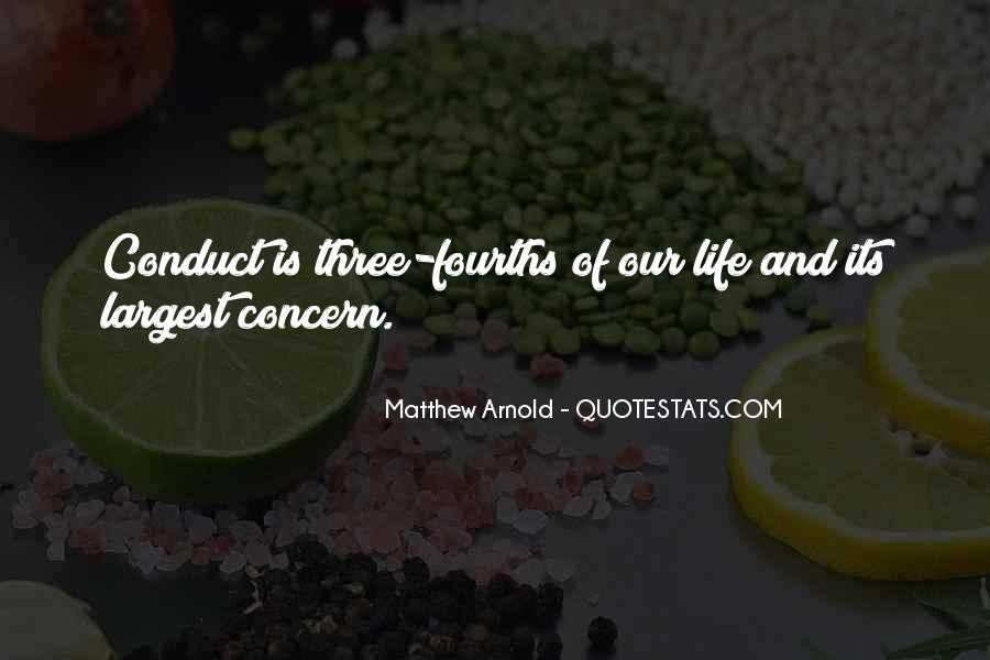 Conduct Of Life Quotes #1002919