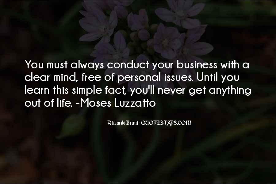 Conduct Of Life Quotes #1179207
