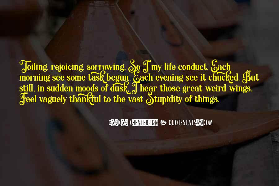 Conduct Of Life Quotes #1372750