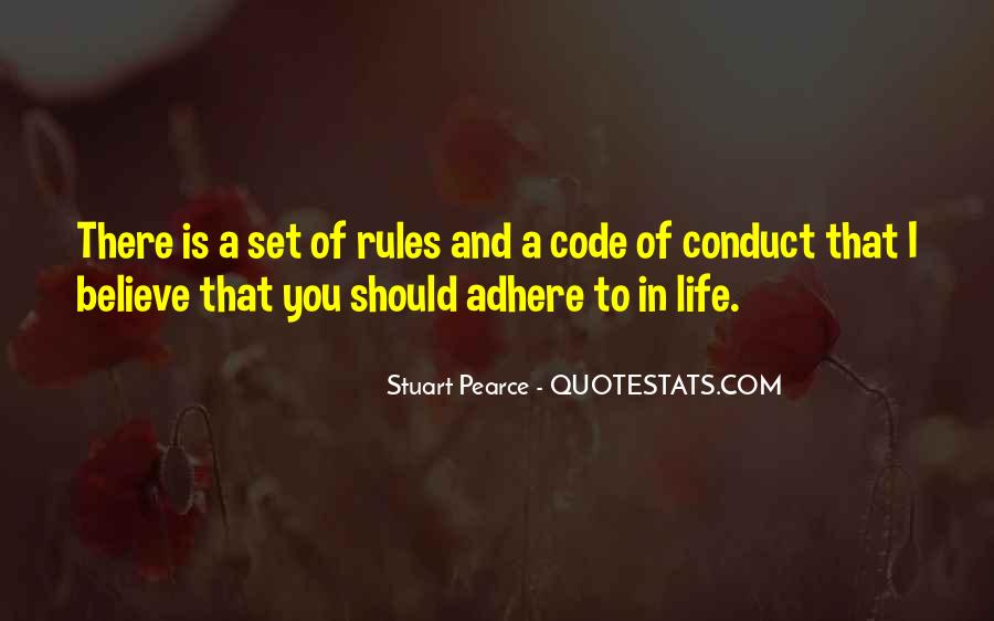 Conduct Of Life Quotes #435590