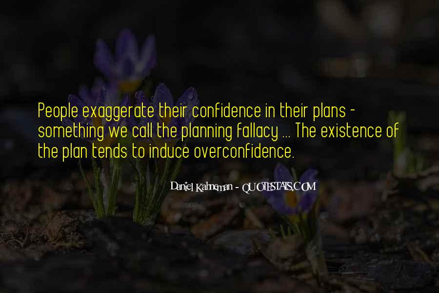 Confidence And Overconfidence Quotes #1341894
