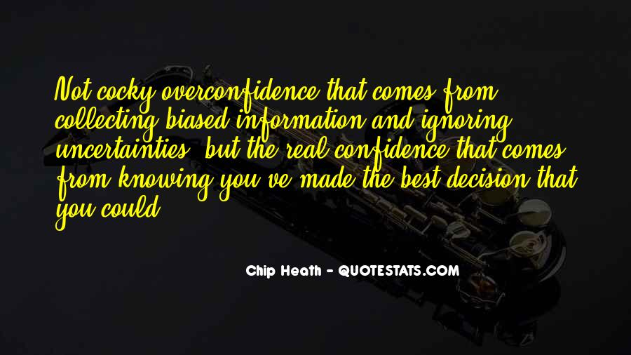 Confidence And Overconfidence Quotes #21618