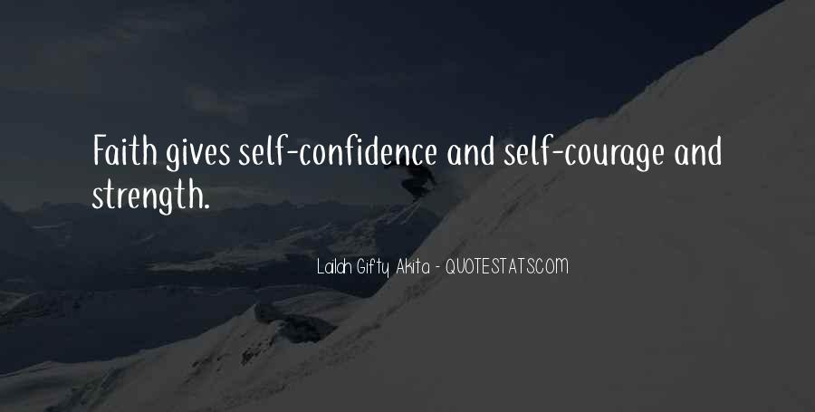 Confidence And Positive Thinking Quotes #385327