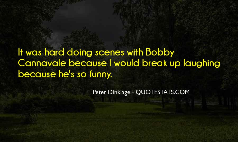 Quotes About Laughing Too Hard #100959