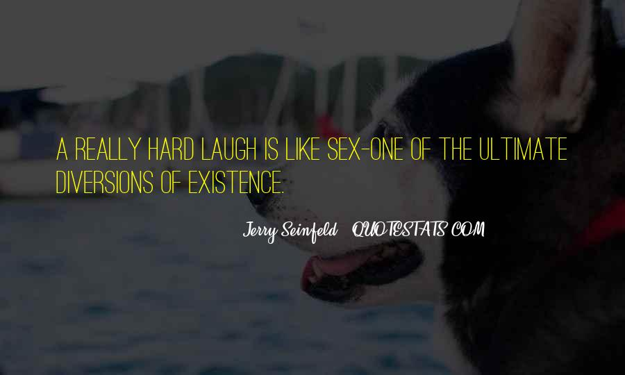 Quotes About Laughing Too Hard #124093