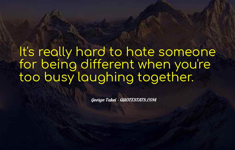 Quotes About Laughing Too Hard #220935