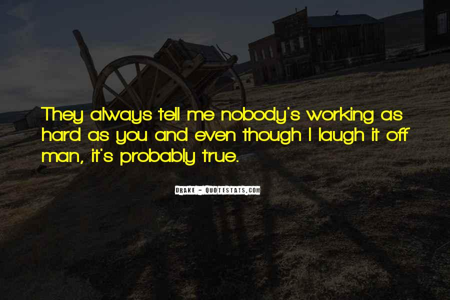 Quotes About Laughing Too Hard #221643