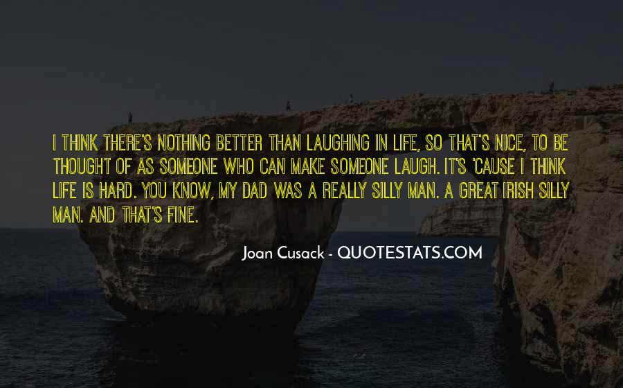 Quotes About Laughing Too Hard #3709