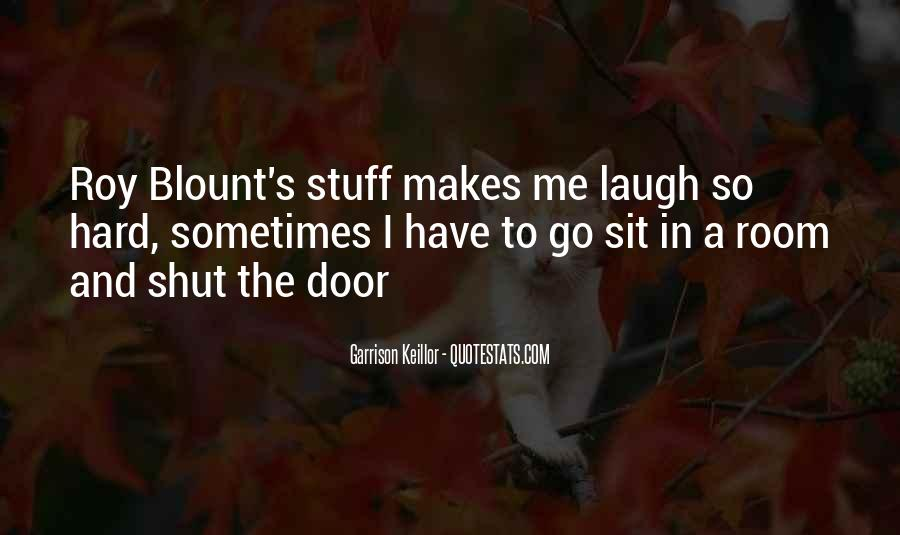 Quotes About Laughing Too Hard #476042