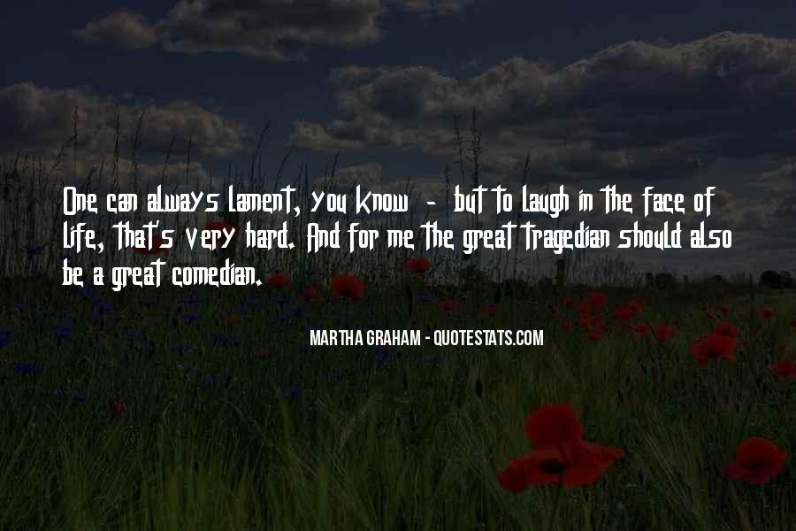 Quotes About Laughing Too Hard #613732