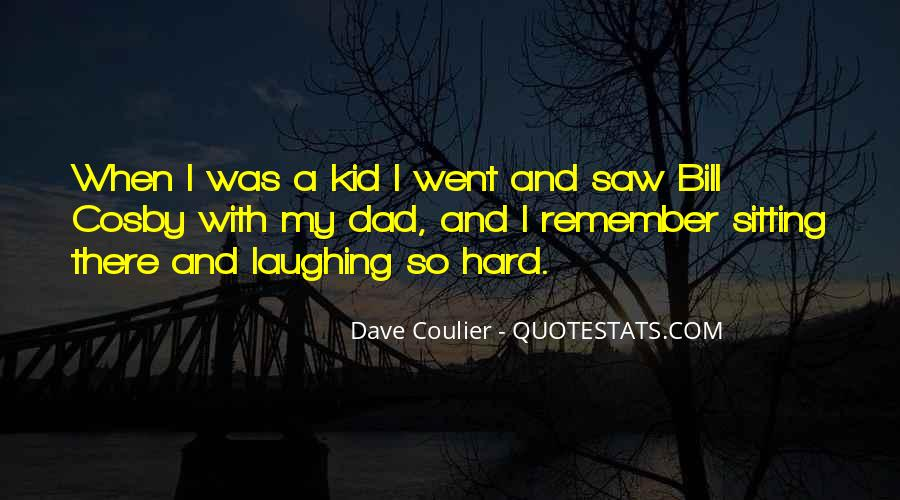 Quotes About Laughing Too Hard #74697