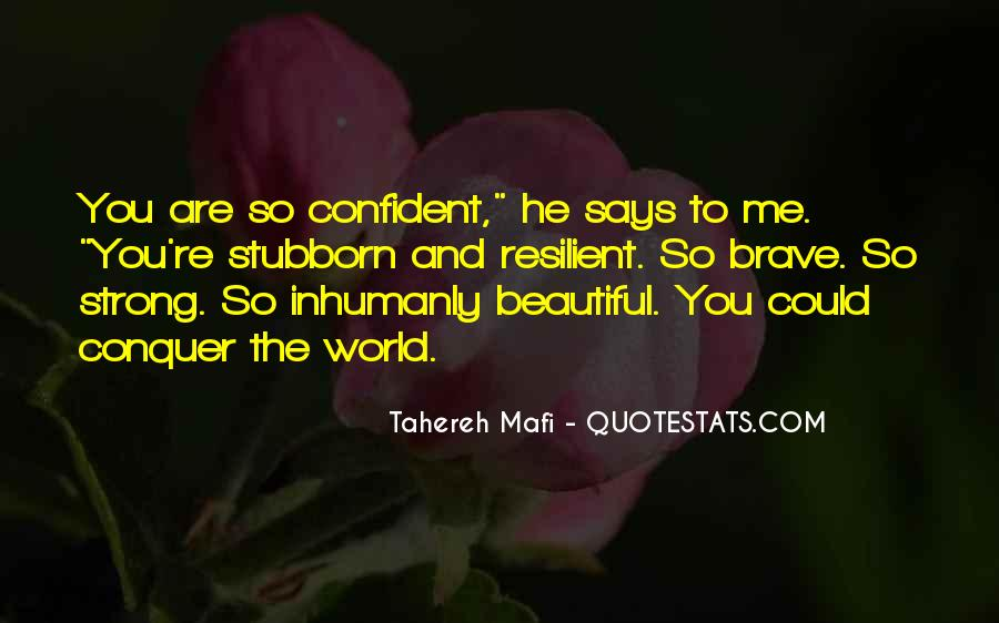 Confident And Beautiful Quotes #1415604