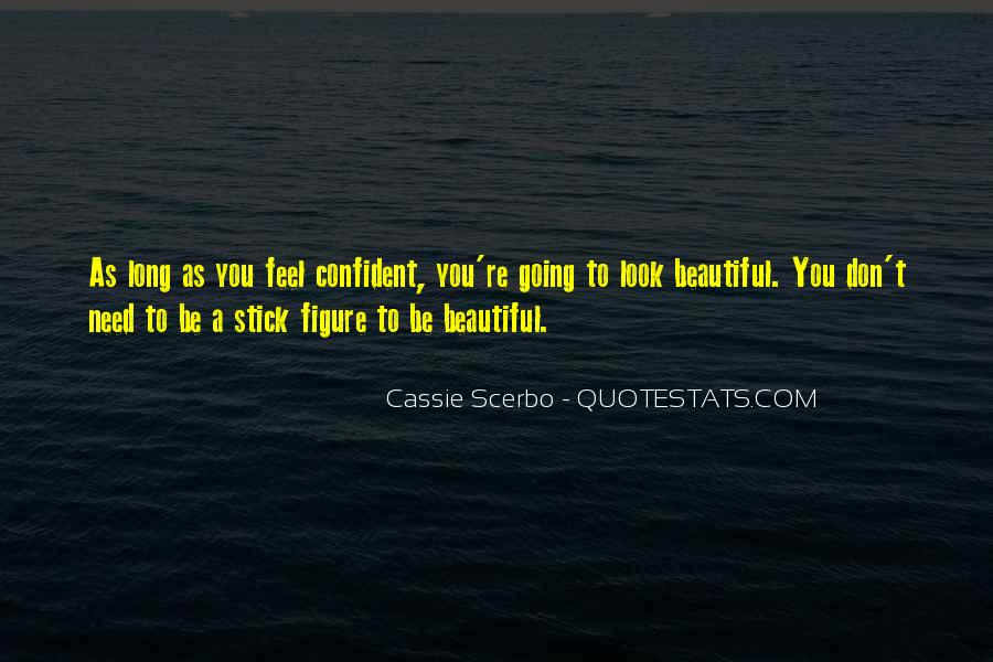 Confident And Beautiful Quotes #664910