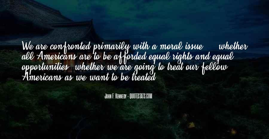 Confronted By None Quotes #131453