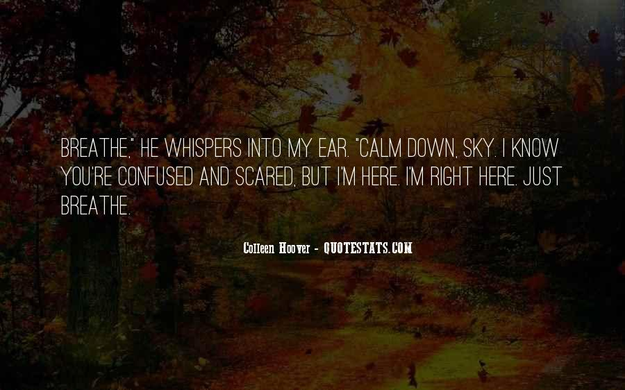 Confused And Scared Quotes #1672552
