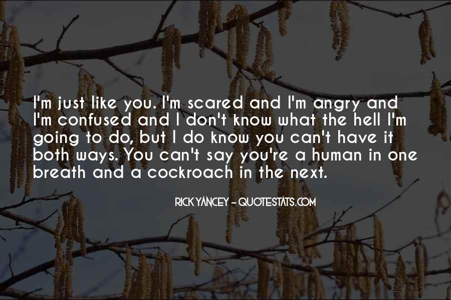 Confused And Scared Quotes #1747554
