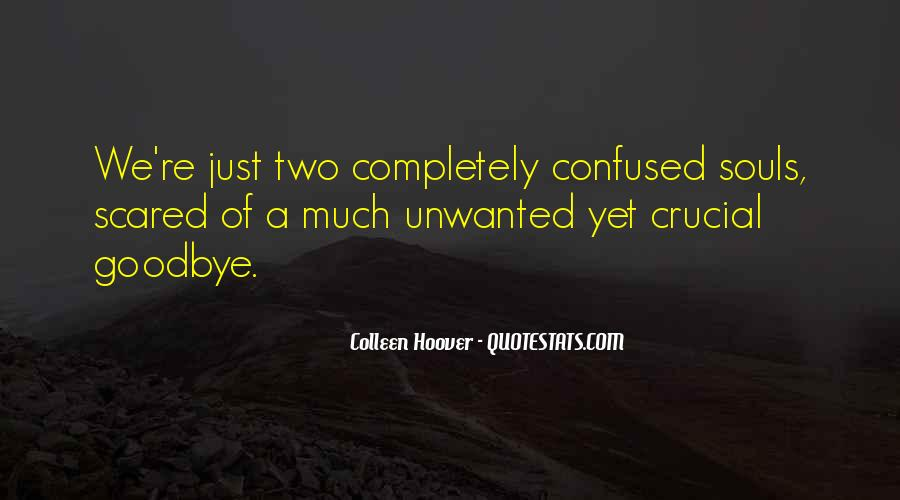 Confused And Scared Quotes #358007