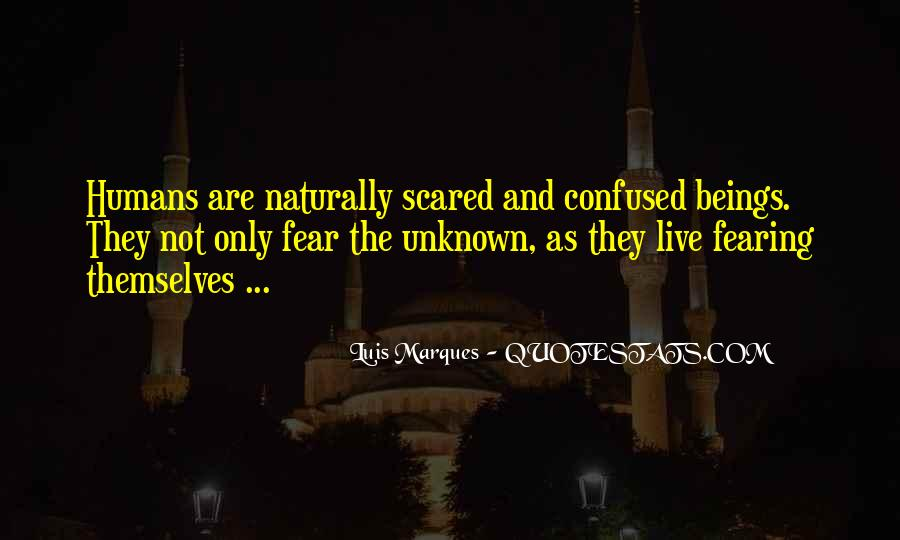 Confused And Scared Quotes #804407