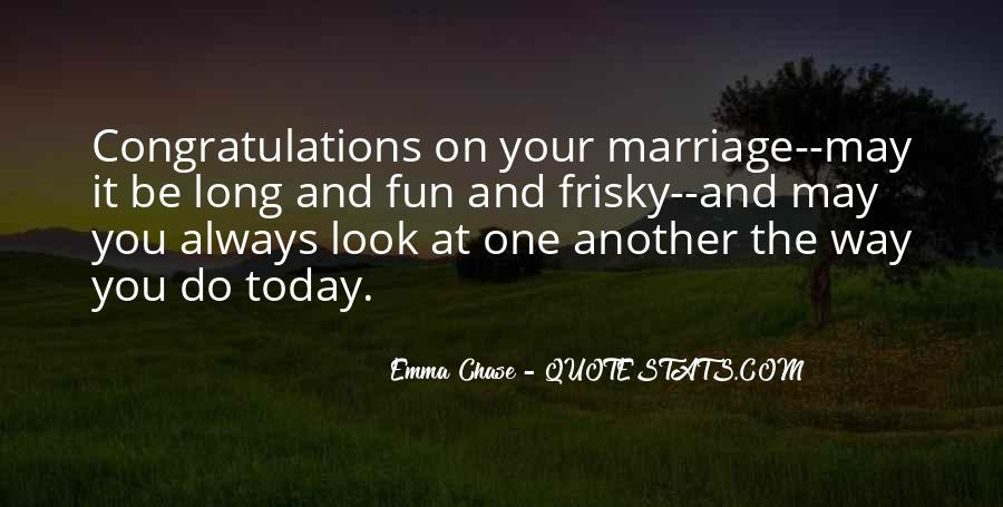 Congratulations For Marriage Quotes #1377458