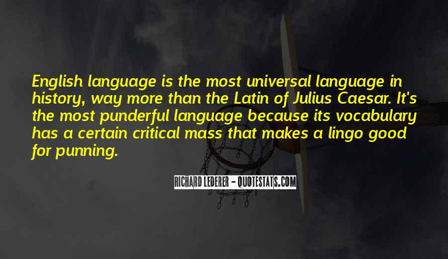 Quotes About Latin Language #1746818