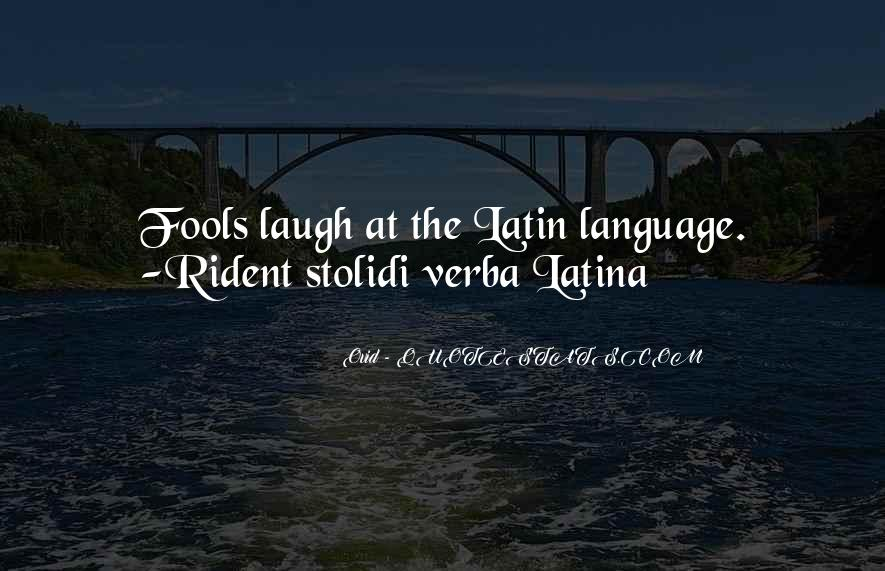 Quotes About Latin Language #1857741