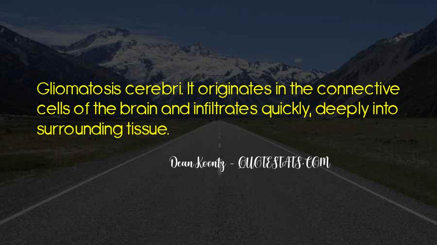 Connective Tissue Quotes #1355474
