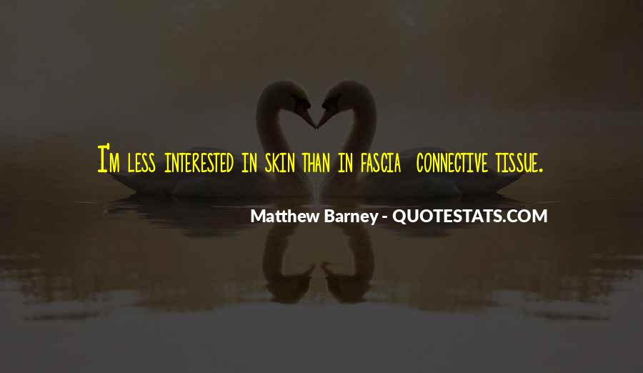 Connective Tissue Quotes #323140