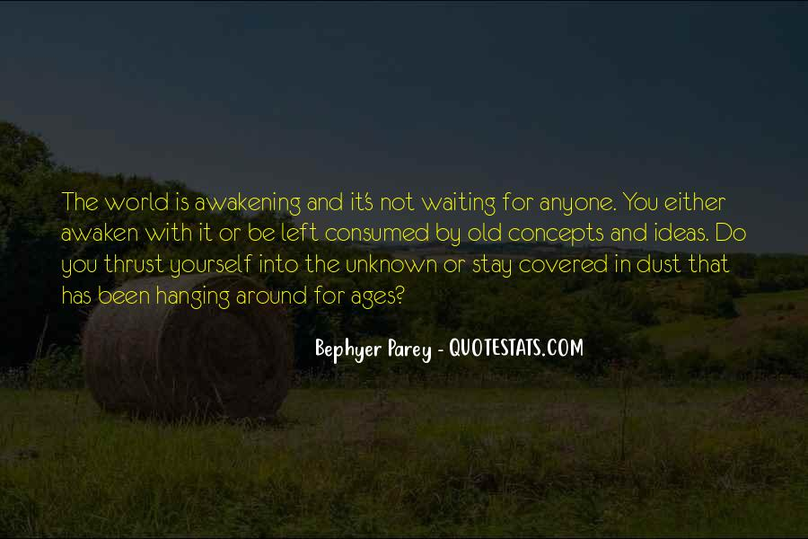 Consumed With Yourself Quotes #1008955