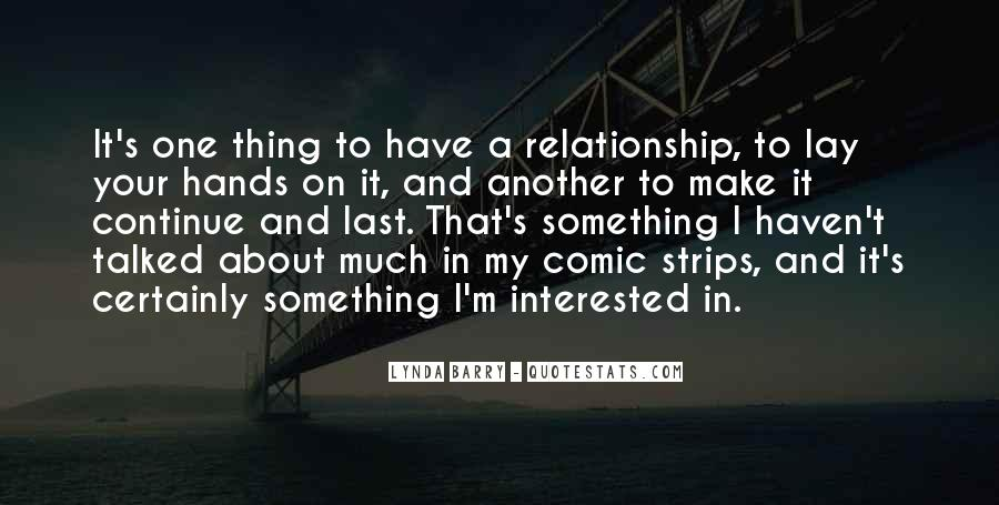 Continue Relationship Quotes #1419026