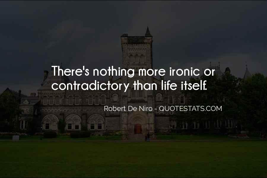 Contradictory Life Quotes #429525