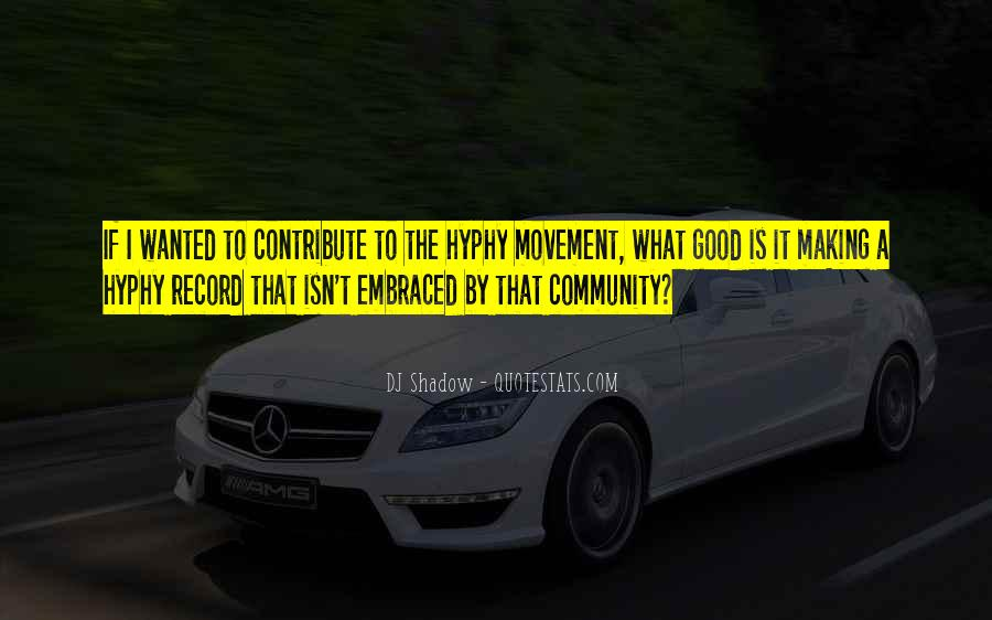 Contribute To Community Quotes #905122