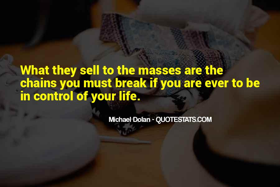 Control The Masses Quotes #1736401