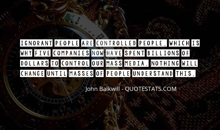 Control The Masses Quotes #358034
