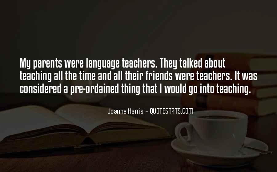 Quotes About Language Teaching #162171