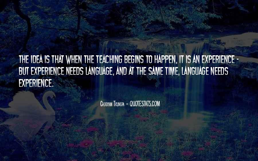 Quotes About Language Teaching #1709427