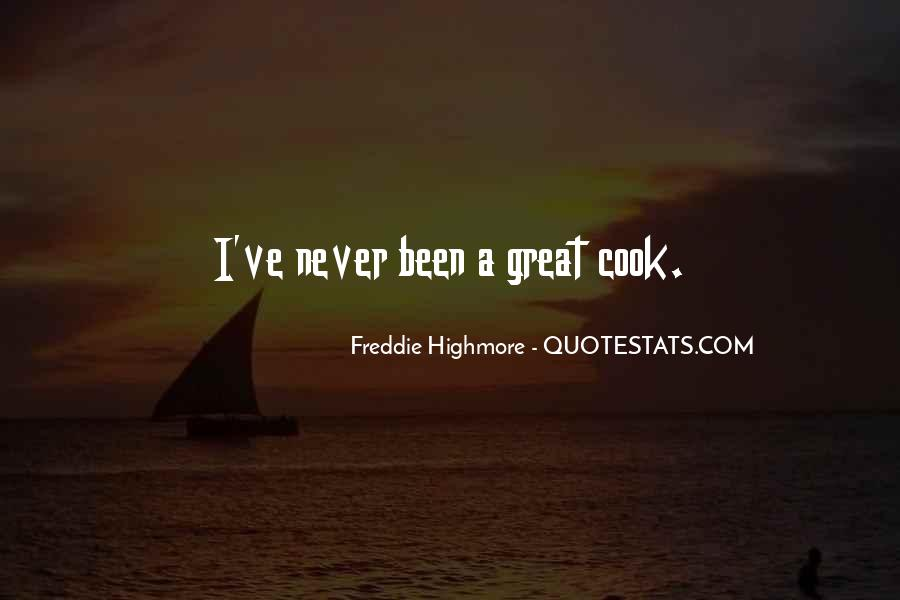 Cook And Freddie Quotes #1037031